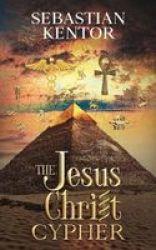 The Jesus Christ Cypher Paperback