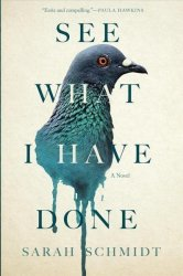 See What I Have Done Paperback