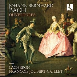 Naxos Of America, Inc. Johann Bernhard Bach: Ouvertures
