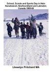 School Scouts And Sports Day In Nain-nunatsiavut Newfoundland And Labrador Canada 1965-66: Cover Photograph