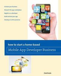 How To Start A Home-based Mobile App Developer Business