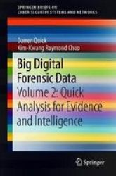 Big Digital Forensic Data - Volume 2: Quick Analysis For Evidence And Intelligence Paperback 1ST Ed. 2018