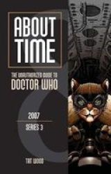 About Time 8: The Unauthorized Guide To Doctor Who Series 3 Paperback