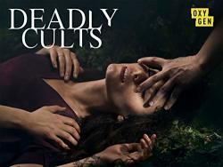 Deadly Cults Season 1