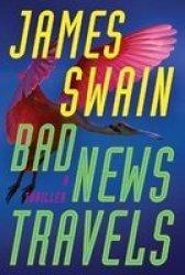 Bad News Travels - A Thriller Paperback