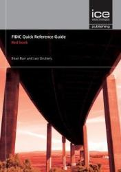 Fidic Quick Reference Guide: Red Book Paperback