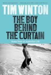 The Boy Behind The Curtain - Notes From An Australian Life Paperback