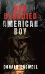 Red Bloodied American Boy Hardcover