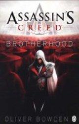 Brotherhood - Assassin& 39 S Creed Book 2 Paperback 2 Ed
