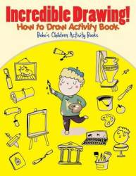 Incredible Drawing How To Draw Activity Book