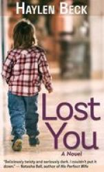 Lost You Large Print Hardcover Large Type Large Print Edition
