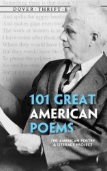 101 Great American Poems - An Anthology Paperback