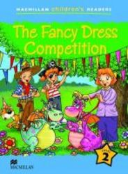 Macmillan Children's Readers 2a- The Fancy Dress Competition paperback