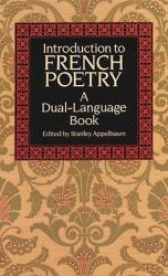 Introduction To French Poetry - A Dual-language Book Paperback New Edition