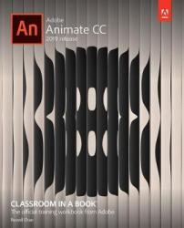 Adobe Animate Cc Classroom In A Book - Russell Chun Paperback