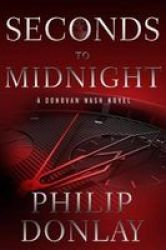Seconds To Midnight Hardcover