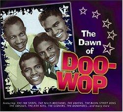 The Dawn of Doo-Wop
