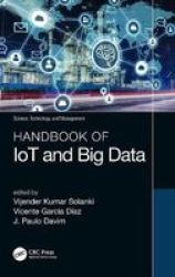Handbook Of Iot And Big Data Hardcover