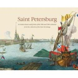 Saint Petersburg In Watercolours And Prints Of The 18TH And 19TH Centuries Hardcover
