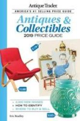 Antique Trader Antiques & Collectibles Price Guide 2019 Paperback 35TH Thirty-fifth Ed.