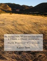 60 Addition Worksheets With 2-digit 1-digit Addends