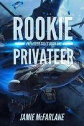 Rookie Privateer Paperback