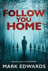 Follow You Home Paperback