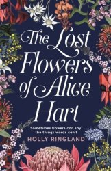 The Lost Flowers Of Alice Hart Paperback