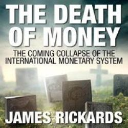 The Death Of Money - The Coming Collapse Of The International Monetary System Standard Format Cd