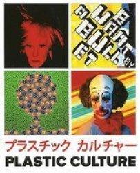 Plastic Culture paperback