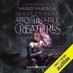 Dungeon Lord: Abominable Creatures: The Wraith's Haunt Book 3