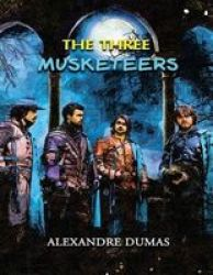 The Three Musketeers - Annotated Paperback
