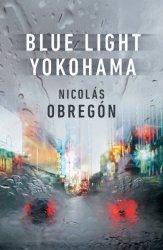 Blue Light Yokohama Hardcover