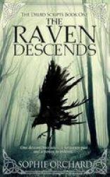 The Raven Descends - The Druid Scripts Paperback
