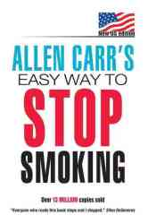 Allen Carr's Easy Way To Stop Smoking - Allen Carr Paperback