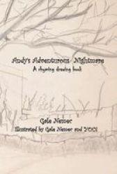 Andy& 39 S Adventurous Nightmare - A Rhyming Drawing Book Paperback