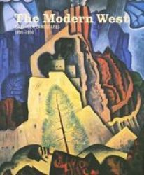 The Modern West - American Landscapes 1890-1950 hardcover