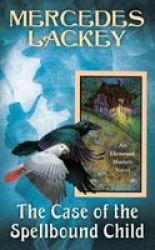 The Case Of The Spellbound Child Paperback
