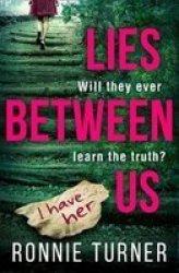 Lies Between Us Paperback