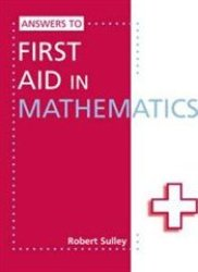 Answers To First Aid In Mathematics