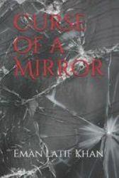 Curse Of A Mirror Paperback