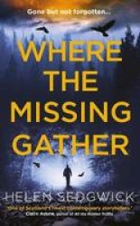 Where The Missing Gather Paperback