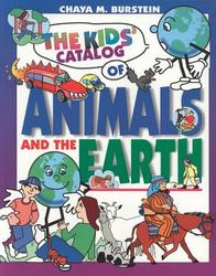 The Kids' Catalog of Animals And the Earth