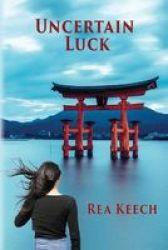 Uncertain Luck Paperback