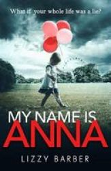 My Name Is Anna Hardcover