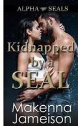 Kidnapped By A Seal Paperback