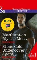 Manhunt On Mystic Mesa - Stone Cold Undercover Agent Paperback