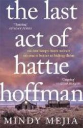 The Last Act Of Hattie Hoffman Paperback