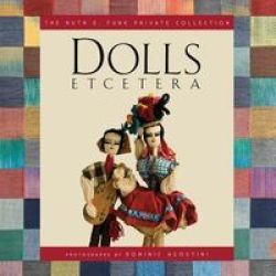 Dolls Etcetera - The Ruth E. Funk Private Collection hardcover