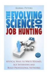 The Evolving Science Of Job Hunting